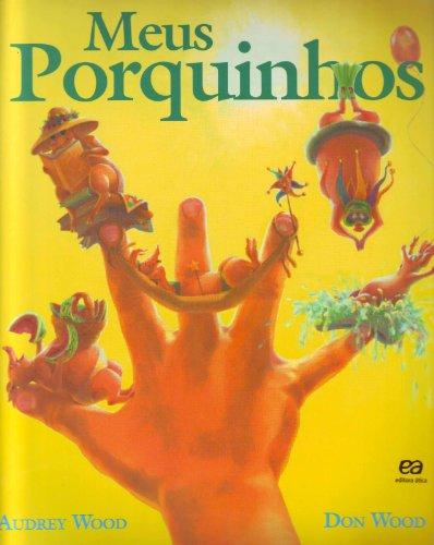 Historia Meus Porquinhos - Audrey Wood